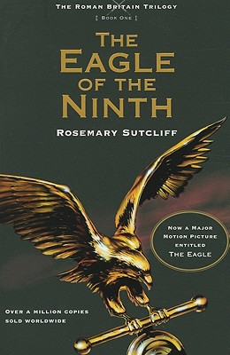 The Eagle of the Ninth By Sutcliff, Rosemary