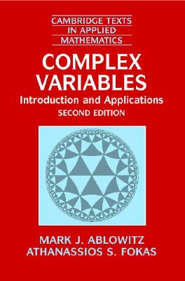 Complex Variables By Ablowitz, Mark J./ Fokas, A. S.
